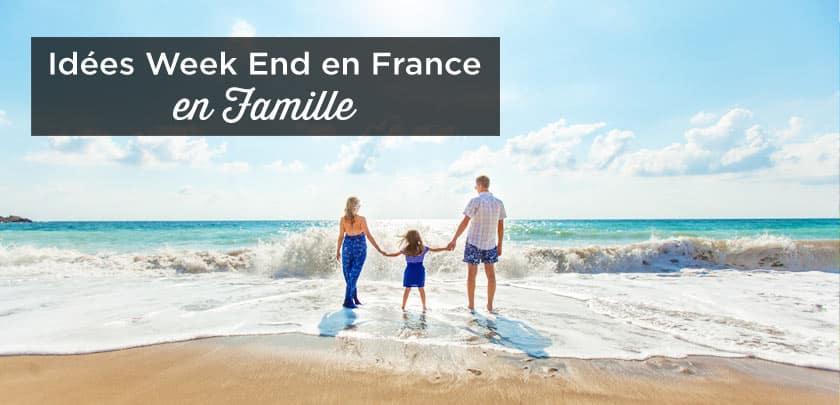 Où passer des vacances en famille en France ?